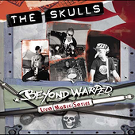 The Skulls: Beyond Warped Live Music Series (2005) by Immergent