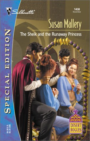 The Sheik and the Runaway Princess (Desert Rogues, No. 4)