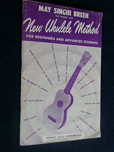 New Ukulele Method for Beginners and Advanced Students