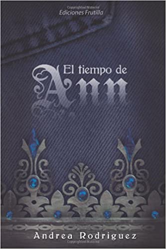 El tiempo de Ann (Spanish Edition): Andrea Rodriguez: 9789873325403: Amazon.com: Books