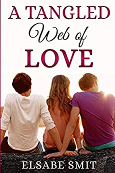 A Tangled Web of Love (English Edition) de [Smit, Elsabe]