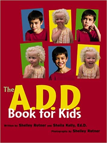 A.D.D. Book For Kids, The