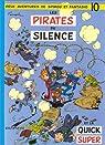 Spirou et Fantasio, tome 10 : Les Pirates du silence par Franquin