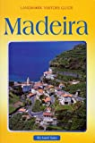 Front cover for the book Madeira Landmark Guide (Landmark Visitor Guide) by Richard Sale