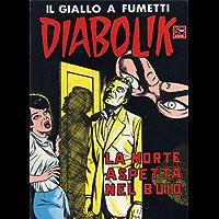 DIABOLIK (48): La morte aspetta nel buio (Italian Edition)