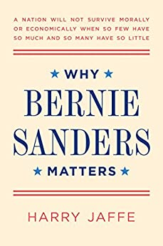 Why Bernie Sanders Matters by [Jaffe, Harry]
