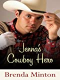 Jenna's Cowboy Hero, Brenda Minton, 1410425878