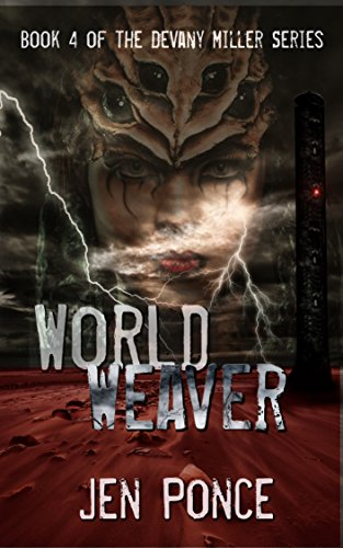 World Weaver (The Devany Miller Series Book 4) by [Ponce, Jen]