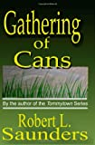 Gathering of Cans by Robert L. Saunders front cover
