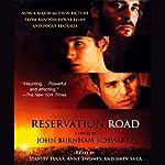Reservation Road | John Burnham Schwartz