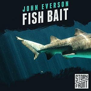 Fish Bait Audiobook