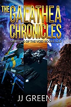 The Galathea Chronicles: Shadows of the Void Space Opera Serial Box Set Books 1 - 3 by [Green, J.J.]