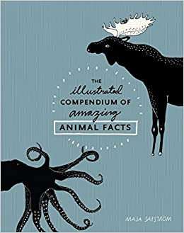 The Illustrated Compendium Of Animal Facts por Maja Safstrom epub