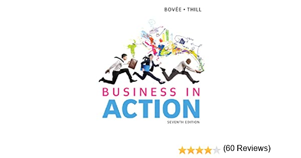 Business in action 7th edition courtland l bovee john v thill business in action 7th edition courtland l bovee john v thill 9780133773897 amazon books fandeluxe Gallery