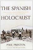 The Spanish Holocaust, Paul Preston, 039306476X