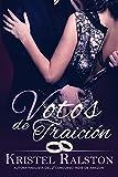 Votos de traición (Spanish Edition)