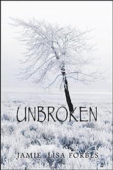 Unbroken by [Forbes, Jamie Lisa]