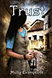 Trust: Makilien Trilogy - Book 3