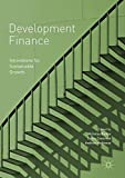 Development Finance: Innovations for Sustainable Growth