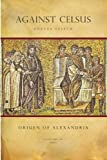 Against Celsus (Contra Celsum), Origen of Origen of Alexandria, 1492239267