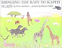 Download Bringing The Rain To Kapiti Plain A Nandi Tale By Verna Aardema