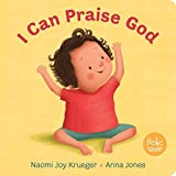 img - for I Can Praise God (Frolic First Faith) book / textbook / text book