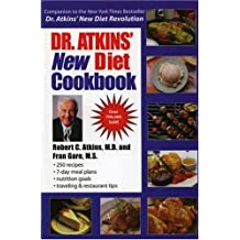 Dr. Atkins' New Diet Cookbook: With Dr. Atkins' New Carbohydrate Gram Counter