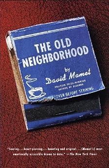 The Old Neighborhood by [Mamet, David]