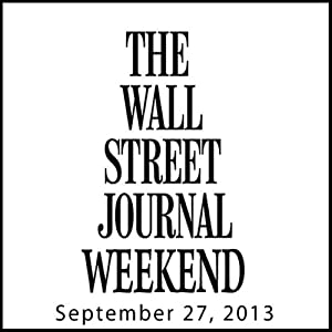 Weekend Journal 09-27-2013 Newspaper / Magazine