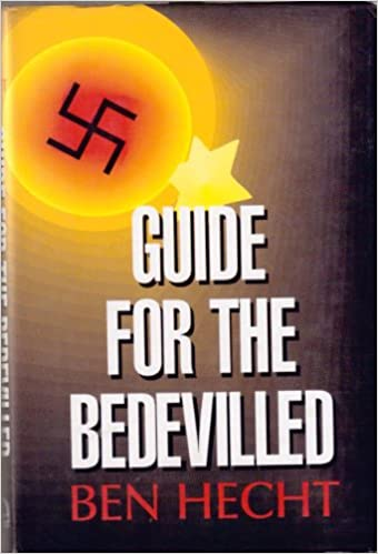 Guide for the bedevilled ben hecht 9780964688629 amazon books fandeluxe Images