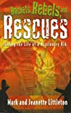 img - for Rockets, Rebels, and Rescues: Living the Life of a Missionary Kid book / textbook / text book