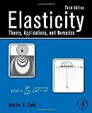 Elasticity : Theory, Applications, and Numerics, Sadd, Martin H., 0124081363