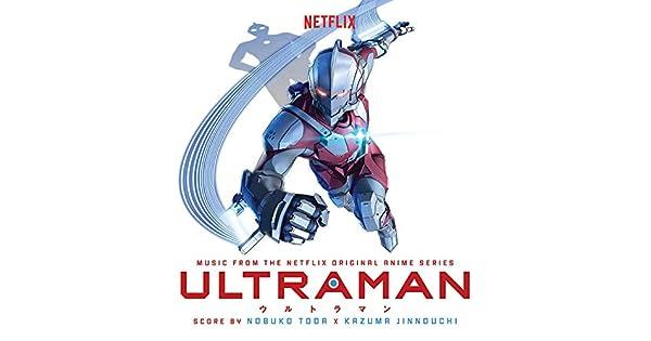 Amazon.com: Ultraman (Music from the Netflix Original Anime ...