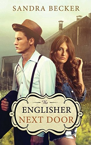 The Englisher Next Door (Amish Countryside)