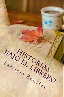 Historias Bajo el Librero (Spanish Edition)