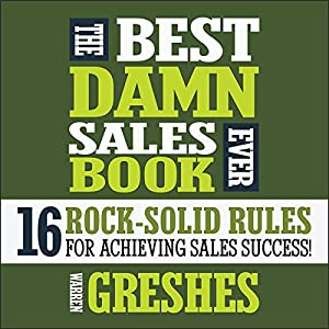 The Best Damn Sales Book Ever Hörbuch