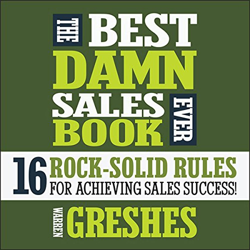 The Best Damn Sales Book Ever: 16 Rock-Solid Rules for Achieving Sales Success! Audiobook [Free Download by Trial] thumbnail