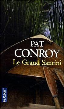 Le grand Santini par Conroy