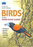 Front cover for the book Birds of the Indian Ocean Islands by Ian Sinclair