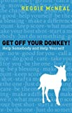 Get off Your Donkey!, Reggie McNeal, 0801014972