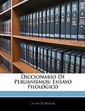 Diccionario de Peruanismos, Juan De Arona, 1145696651