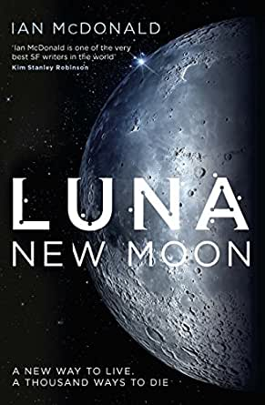 Luna: New Moon (Luna 1) (English Edition)