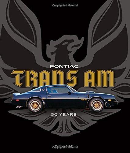 Pontiac Trans Am: 50 Years (Air Ram Ws6)