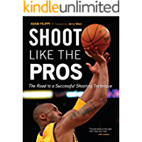 Shoot Like the Pros: The Road to a Successful Shooting Technique (English Edition)