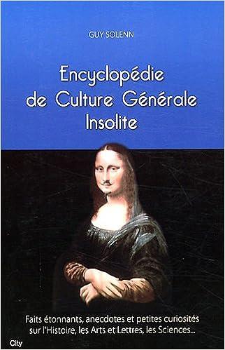 Petite encyclopédie de culture générale insolite