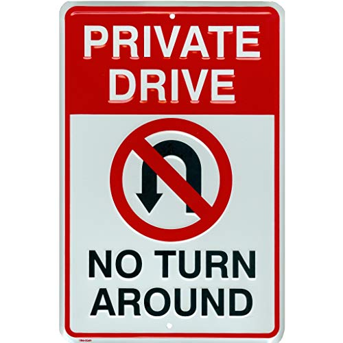 Tags America Private Drive No Turn Around Embossed Aluminum Metal Sign with No U-Turn Symbol, 8 x12 inches (Sign Private Drive)