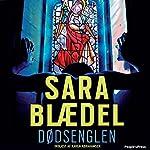 Dødsenglen | Sara Blædel