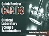 Quick Review Cards for Clinical Laboratory Science