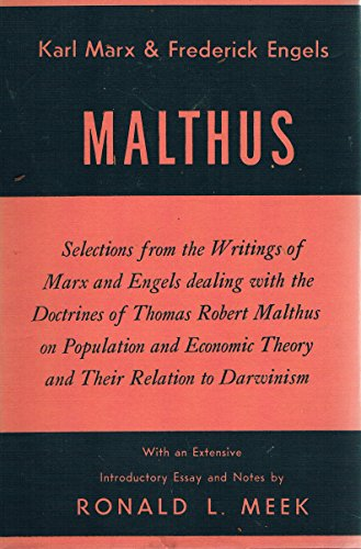 Marx and Engels on Malthus: selections from the writings of Marx and Engels dealing with the theories of Thomas Robert Malthus.
