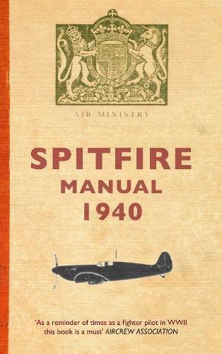 The Spitfire Manual 1940 pdf epub
